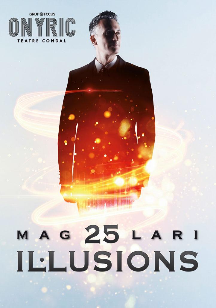 Mag Lari. 25 il·lusions onyric teatre condal