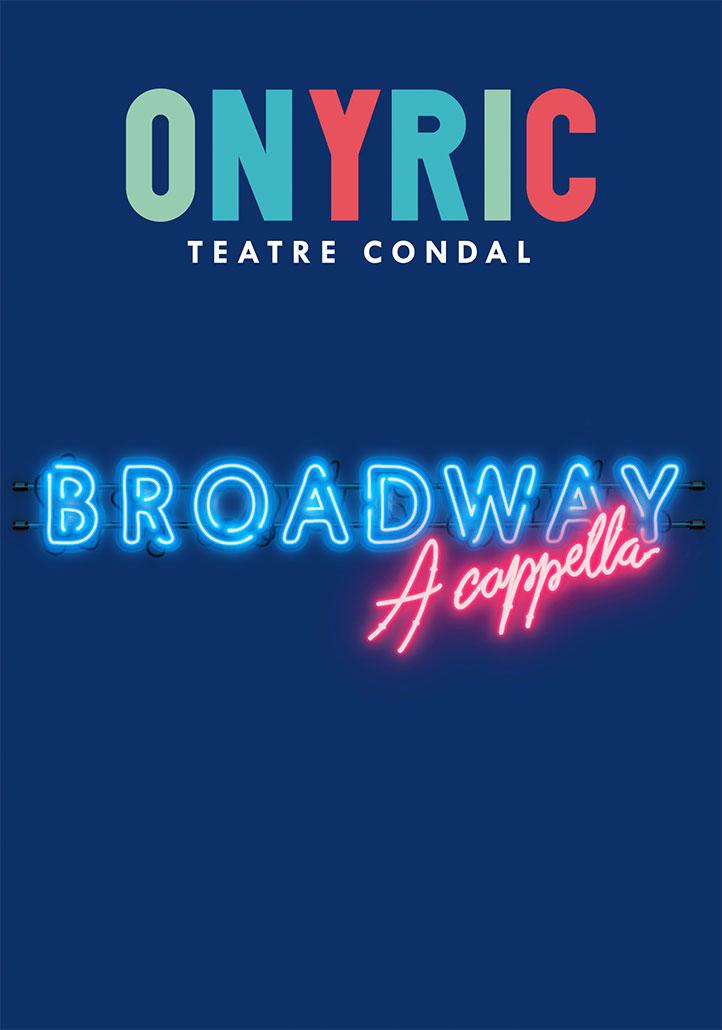 Broadway a Cappella - ONYRIC musical