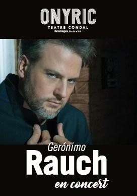 gerónimo rauch en concert onyric teatre condal barcelona