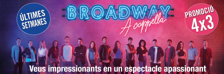 header-home-broadway-a-capella-onyric-teatre-condal-musical-barcelona-ultimes-setmanes