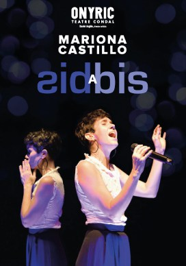 mariona castillo bis a bis onyric teatre condal barcelona